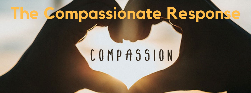 How To Develop A Self-Compassionate Response